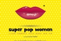 Superpopwoman group show